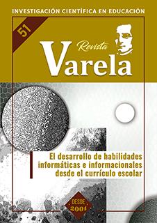 Ver Vol. 18 Núm. 51 (2018): EL DESARROLLO DE HABILIDADES INFORMÁTICAS E  INFORMACIONALES DESDE EL CURRÍCULO ESCOLAR