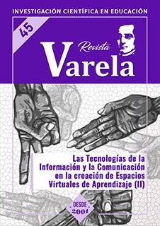 Ver Vol. 16 Núm. 45 (2016): LAS TECNOLOGÍAS DE LA INFORMACIÓN Y LA COMUNICACIÓN EN LA CREACIÓN DE ESPACIOS VIRTUALES DE APRENDIZAJE (II)