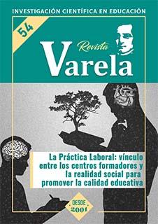 Ver Vol. 19 Núm. 54 (2019): LA PRÁCTICA LABORAL: VÍNCULO ENTRE LOS CENTROS FORMADORES Y LA REALIDAD SOCIAL PARA PROMOVER LA CALIDAD EDUCATIVA