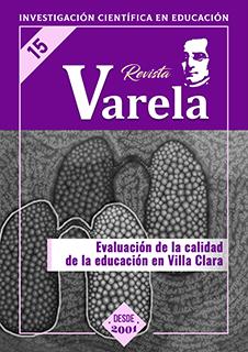 Ver Vol. 6 Núm. 15 (2006): EVALUACIÓN DE LA CALIDAD DE LA EDUCACIÓN EN VILLA CLARA