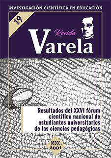 Ver Vol. 8 Núm. 19 (2008): RESULTADOS DEL XXVI FÓRUM CIENTÍFICO NACIONAL DE ESTUDIANTES UNIVERSITARIOS DE LAS CIENCIAS PEDAGÓGICAS