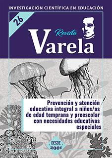 Ver Vol. 10 Núm. 26 (2010): PREVENCIÓN Y ATENCIÓN EDUCATIVA INTEGRAL A NIÑOS/AS DE EDAD TEMPRANA Y PREESCOLAR CON NECESIDADES EDUCATIVAS ESPECIALES