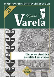 Ver Vol. 11 Núm. 29 (2011): EDUCACIÓN CIENTÍFICA DE CALIDAD PARA TODOS