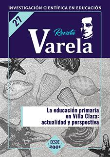 Ver Vol. 10 Núm. 27 (2010): LA EDUCACIÓN PRIMARIA EN VILLA CLARA: ACTUALIDAD Y PERSPECTIVA