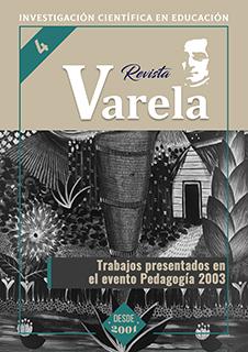 Ver Vol. 2 Núm. 4 (2003): TRABAJOS PRESENTADOS EN EL EVENTO PEDAGOGÍA 2003