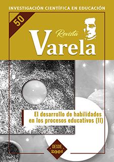Ver Vol. 18 Núm. 50 (2018): EL DESARROLLO DE HABILIDADES EN LOS PROCESOS EDUCATIVOS (II)